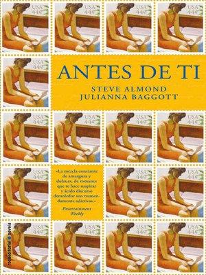 cover image of Antes de ti