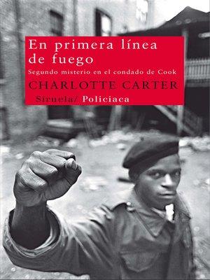 cover image of En primera línea de fuego