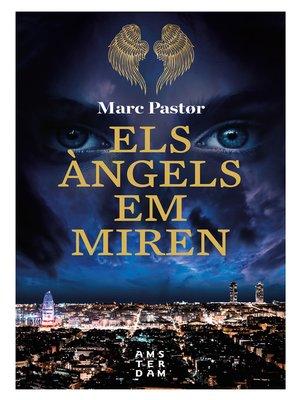 cover image of Els àngels em miren