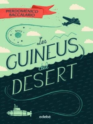 cover image of Les guineus del desert