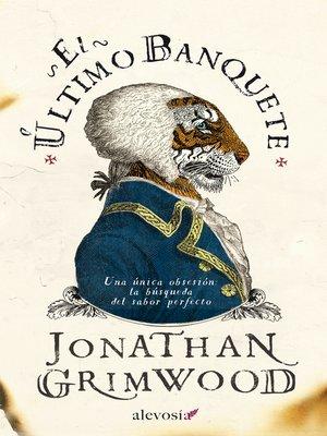 cover image of El último banquete