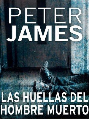 cover image of Las huellas del hombre muerto