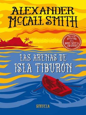 cover image of Las arenas de isla Tiburón