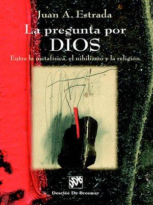 cover image of La pregunta por Dios