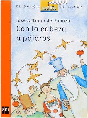 cover image of Con la cabeza a pájaros