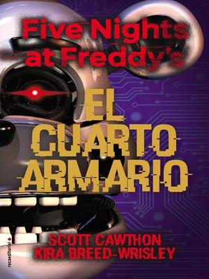 cover image of Five Nights at Freddy's. El cuarto armario