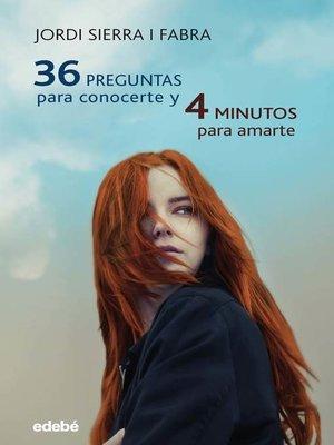 cover image of 36 preguntas para conocerte y 4 minutos para amarte