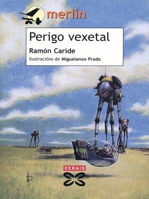 cover image of Perigo vexetal