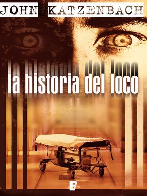 cover image of La historia del loco