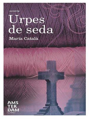 cover image of Urpes de seda