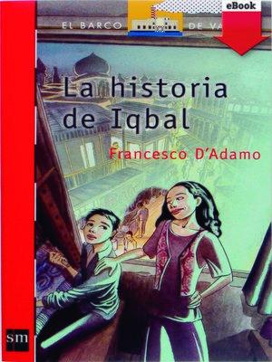 cover image of La historia de Iqbal