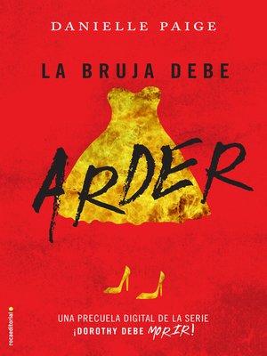 cover image of La bruja debe arder