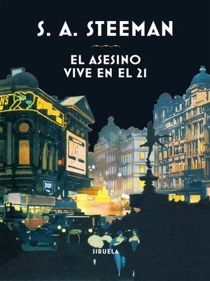 cover image of El asesino vive en el 21