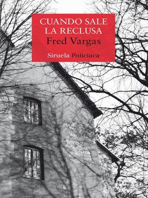 cover image of Cuando sale la reclusa