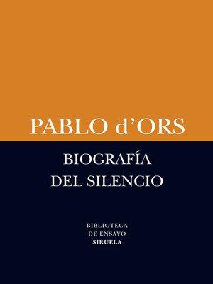 cover image of Biografía del silencio