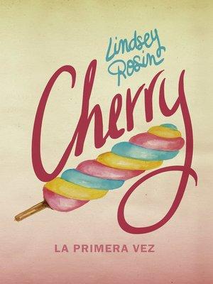 cover image of Cherry. La primera vez