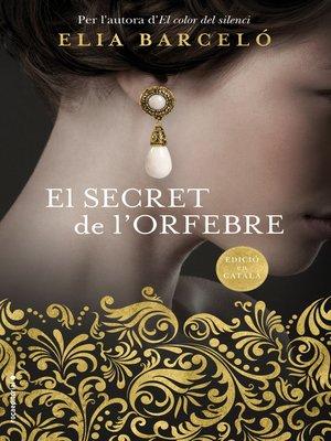 cover image of El secret de l'orfebre