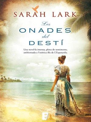 cover image of Les onades del destí (Sèrie del Carib 2)