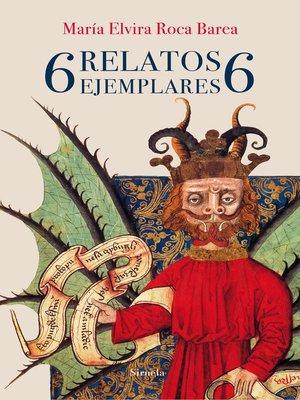 cover image of 6 relatos ejemplares 6