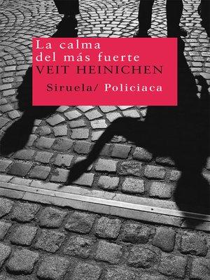 cover image of La calma del más fuerte