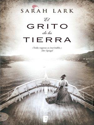 cover image of El grito de la tierra (Trilogía de la Nube Blanca 3)