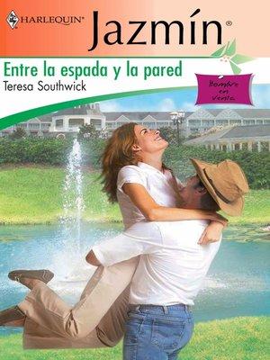 cover image of Entre la espada y la pared