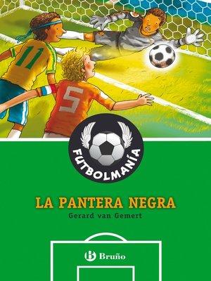 cover image of FUTBOLMANÍA. La pantera negra