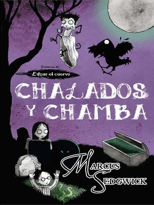 cover image of Chalados y chamba