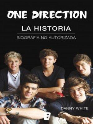 cover image of One Direction. La historia