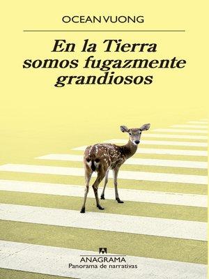 cover image of En la Tierra somos fugazmente grandiosos