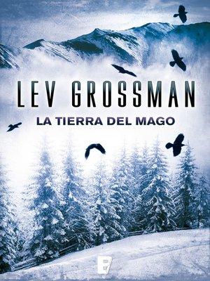 cover image of La tierra del mago (Trilogía Los Magos 3)