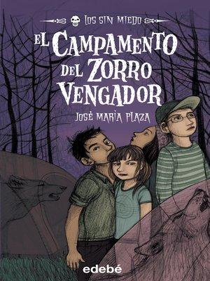 cover image of El campamento del zorro vengador