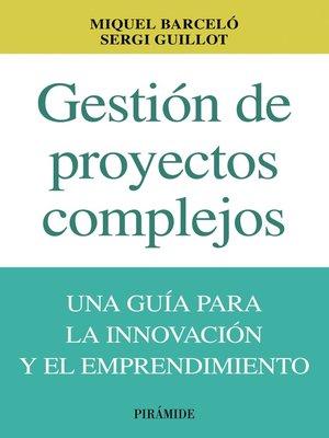 cover image of Gestión de proyectos complejos