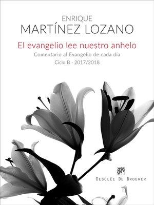 cover image of El evangelio lee nuestro anhelo.