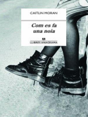 cover image of Com es fa una noia