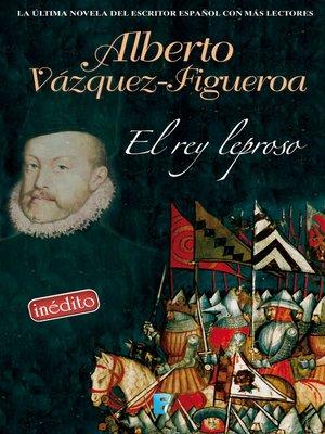 cover image of El rey leproso