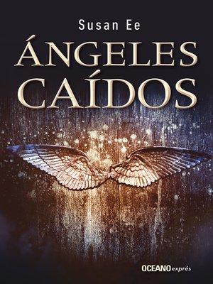 cover image of Ángeles caídos