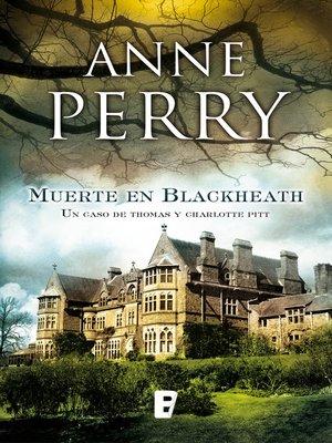 cover image of Muerte en Blackheath (Inspector Thomas Pitt 29)