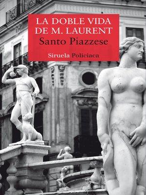 cover image of La doble vida de M. Laurent