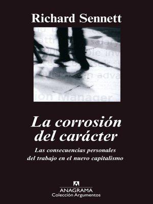 cover image of La corrosión del carácter
