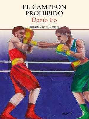 cover image of El campeón prohibido