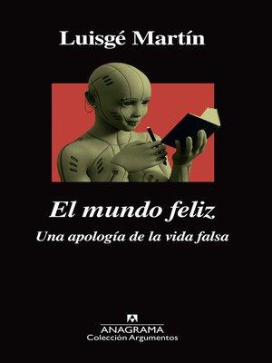 cover image of El mundo feliz