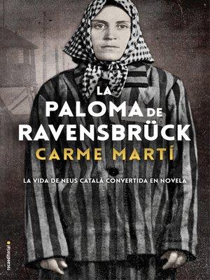cover image of La paloma de Ravensbrück