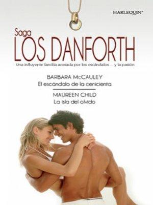 cover image of El escándalo de la Cenicienta/La isla del olvido
