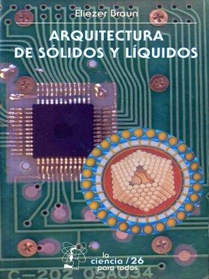 cover image of Arquitectura de sólidos y líquidos
