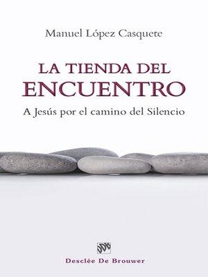 cover image of La tienda del encuentro