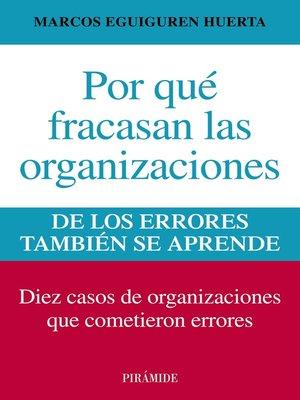 cover image of Por qué fracasan las organizaciones