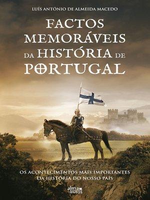 cover image of Factos Memoráveis da História de Portugal