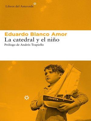 cover image of La catedral y el niño