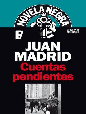 cover image of Cuentas pendientes (Serie de Toni Romano 5)